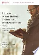 Pillars In The History Of Biblical Interpretation Volume 2