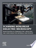 Scanning Nonlinear Dielectric Microscopy Book PDF