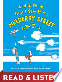 And to Think That I Saw It on Mulberry Street  Read   Listen Edition Book