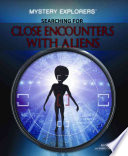 Searching For Close Encounters With Aliens