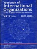 Yearbook of International Organizations 2005 2006 Book