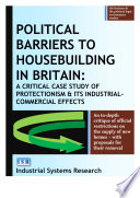 Political Barriers to Housebuilding in Britain