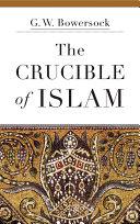 The Crucible of Islam Pdf/ePub eBook