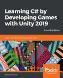 Learning C# by Developing Games with Unity 2019 [Pdf/ePub] eBook