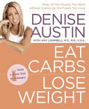 Eat Carbs, Lose Weight