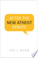 After The New Atheist Debate Book PDF