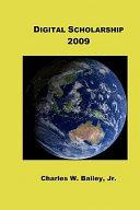 Digital Scholarship 2009