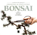 A Step By Step Guide to Growing   Displaying Bonsai