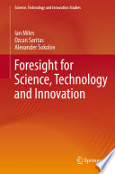 Foresight for Science  Technology and Innovation