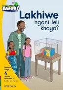 Books - Aweh! IsiZulu Home Language Grade 1 Level 4 Reader 2: Lakhiwe ngani leli khaya? | ISBN 9780190423667