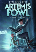 Artemis Fowl (Tome 2) - Mission polaire ebook