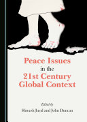 Peace Issues in the 21st Century Global Context