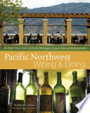 Pacific Northwest Wining and Dining