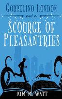 Gobbelino London   a Scourge of Pleasantries Book PDF