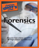The Complete Idiot's Guide to Forensics, 2E