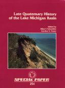 Pdf Late Quaternary History of the Lake Michigan Basin