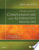 """Fundamentals of Complementary and Alternative Medicine E-Book"" by Marc S. Micozzi"