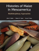 Histories of Maize in Mesoamerica
