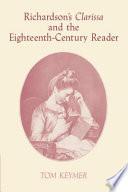Richardson's 'Clarissa' and the Eighteenth-Century Reader Pdf/ePub eBook