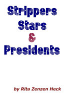 Strippers Stars & Presidents