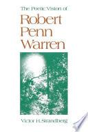 The Poetic Vision of Robert Penn Warren