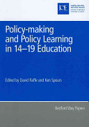 Policy making and Policy Learning in 14 19 Education