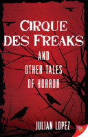 Cirque des Freaks and Other Tales of Horror