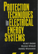 Protection Techniques in Electrical Energy Systems