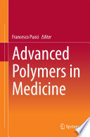 Advanced Polymers in Medicine Book