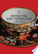 British Tea and Coffee Cups