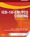 Workbook for ICD 10 CM PCS Coding  Theory and Practice  2014 Edition   E Book