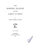 The Border Elliots and the Family of Minto