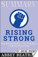Summary of Rising Strong: The Reckoning. The Rumble. The ...