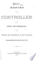 Annual Reports of the Several Municipal Commissions, Boards and Officers of the City of Detroit ...