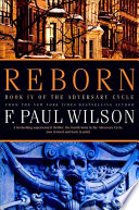 Reborn  : Book IV of the Adversary Cycle