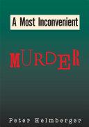 A Most Inconvenient Murder
