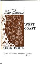 Helen Brown s West Coast Cook Book