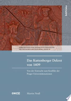 Download Das Kuttenberger Dekret von 1409 Free Books - Dlebooks.net