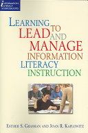 Learning to Lead and Manage Information Literacy Instruction