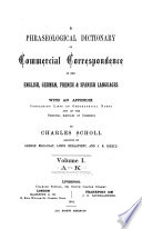 A Phraseological Dictionary Of Commercial Correspondence In The English German French Spanish Languages Book PDF