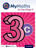 MyMaths: for Key Stage 3: Student Book 3C