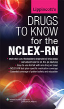 Lippincott s Drugs to Know for the NCLEX RN
