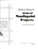 Elaine Slater s Book of Needlepoint Projects