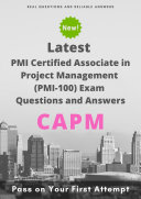 Latest CAPM PMI Certified Associate in Project Management (PMI-100) Exam Questions & Answers [Pdf/ePub] eBook