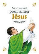 Pdf Mon missel pour aimer Jésus Telecharger
