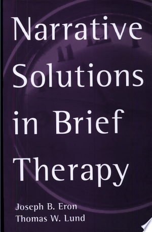 Free Download Narrative Solutions in Brief Therapy PDF - Writers Club