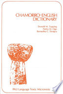 """Chamorro-English Dictionary"" by Donald M. Topping, Pedro Ogo, Bernardita Dungca"