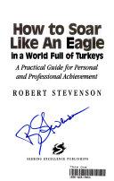 How to Soar Like an Eagle in a World Full of Turkeys