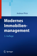 Modernes Immobilienmanagement: Immobilieninvestment, ...