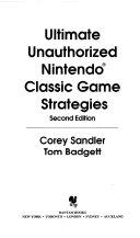 Ultimate Unauthorized Nintendo Classic Game Strategies